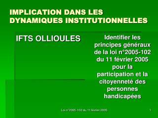 IMPLICATION DANS LES DYNAMIQUES INSTITUTIONNELLES