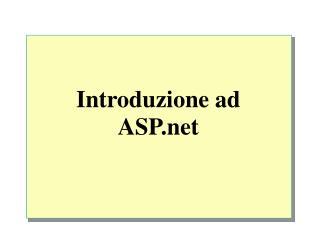 Introduzione ad  ASP