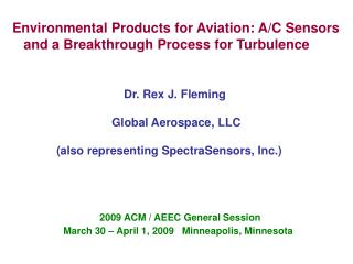 Environmental Products for Aviation: A/C Sensors    and a Breakthrough Process for Turbulence