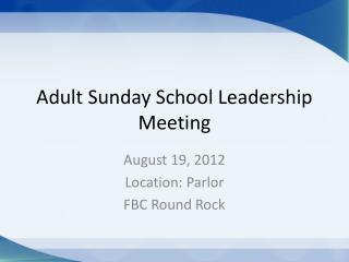 Adult Sunday School Leadership Meeting