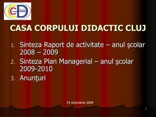 CASA CORPULUI DIDACTIC CLUJ
