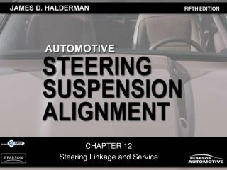 CHAPTER 12 Steering Linkage and Service