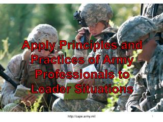 Apply Principles and Practices of Army Professionals to Leader Situations