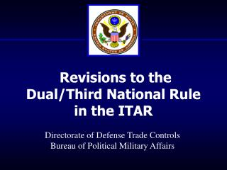 Revisions to the Dual/Third National Rule  in the ITAR