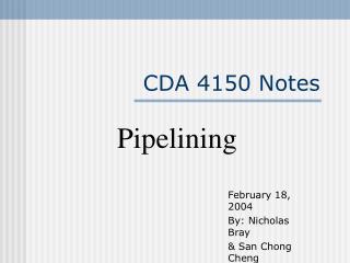 CDA 4150 Notes