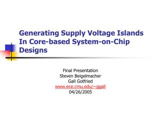 Generating Supply Voltage Islands  In Core-based System-on-Chip Designs