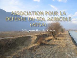 Association pour la Défense du Sol Agricole (ADSA)