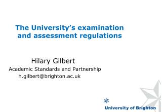 The University�s examination and assessment regulations