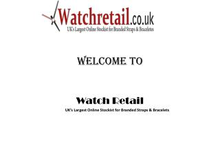 Watch Retail - Online Watch Accessories UK