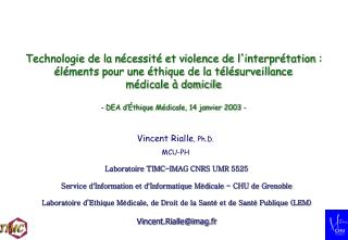 Vincent Rialle , Ph.D. MCU-PH