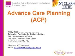 Advance Care Planning  (ACP)