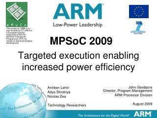 Targeted execution enabling increased power efficiency