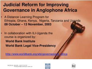 Judicial Reform for Improving Governance in Anglophone Africa