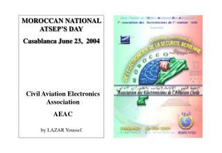MOROCCAN NATIONAL ATSEP'S DAY Casablanca June 23,  2004