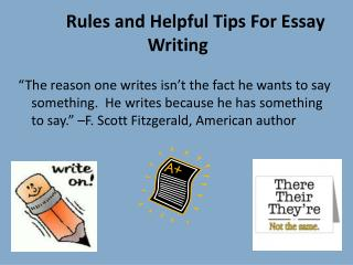 Rules and Helpful Tips For Essay Writing