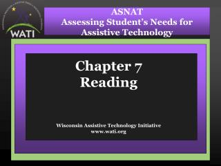 Chapter 7 Reading   Wisconsin Assistive Technology Initiative wati