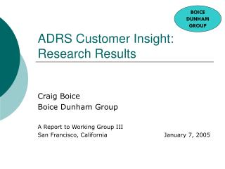 ADRS Customer Insight: Research Results