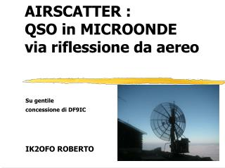AIRSCATTER : QSO in MICROONDE via riflessione da aereo