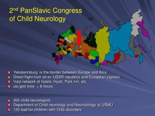 2 nd PanSlavic  Congress of Child Neurology