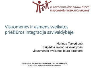 Visuomenės ir asmens sveikatos priežiūros integracija savivaldybėje