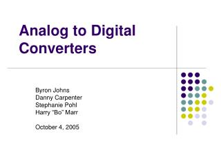 Analog to Digital Converters