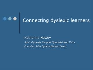 Connecting dyslexic learners
