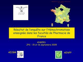 Résultat de l'enquête sur l'Hémochromatose enseignée dans les facultés de Pharmacie de France