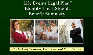 Life Events Legal Plan  Identity Theft Shield   Benefit Summary