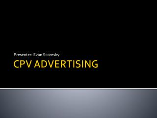 CPV ADVERTISING