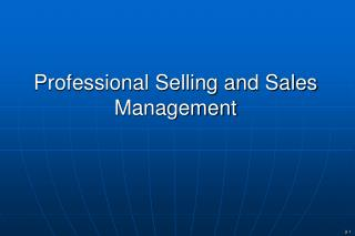 Professional Selling and Sales Management