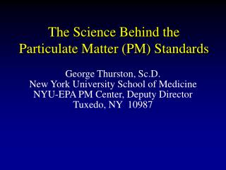 The Science Behind the Particulate Matter PM Standards