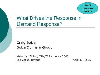 What Drives the Response in Demand Response?