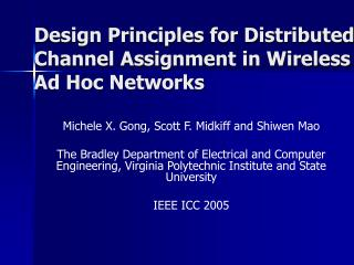 Design Principles for Distributed Channel Assignment in Wireless Ad Hoc Networks