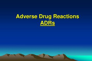 Adverse Drug Reactions ADRs
