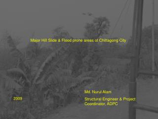 Major Hill Slide & Flood prone areas of Chittagong City