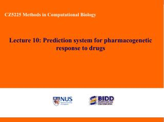 Lecture 10: Prediction system for pharmacogenetic response to drugs