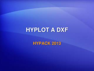 HYPLOT A DXF