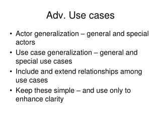 Adv. Use cases