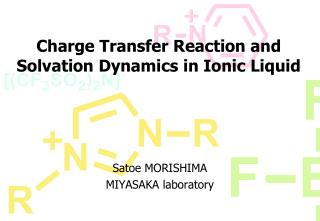 Charge Transfer Reaction and  Solvation Dynamics in Ionic Liquid