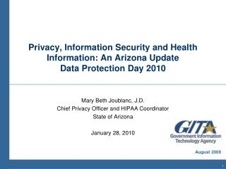 Privacy, Information Security and Health Information: An Arizona Update  Data Protection Day 2010