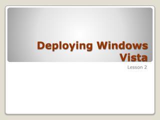 Deploying Windows Vista