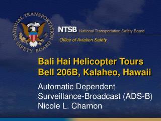Bali Hai Helicopter Tours Bell 206B,  Kalaheo, Hawaii