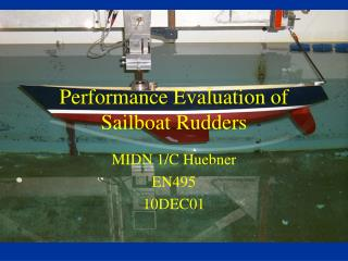 Performance Evaluation of Sailboat Rudders