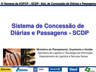 Sistema de Concessão de Diárias e Passagens - SCDP