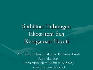 Stabilitas Hubungan Ekosistem dan Keragaman Hayati