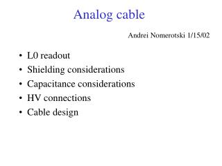 Analog cable