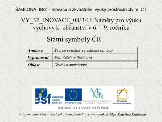 VY_32_INOVACE_08/3/16 Náměty  pro výuku výchovy k občanství v 6. – 9. ročníku