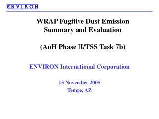 WRAP Fugitive Dust Emission Summary and Evaluation (AoH Phase II/TSS Task 7b)
