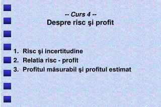 -- Curs  4  -- Despre risc  şi profit