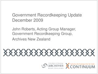 Government Recordkeeping Update December 2009